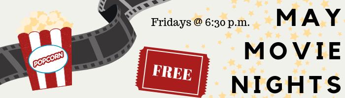 May Movie Night Schedule