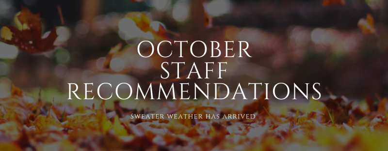 October Staff REcommendations