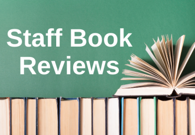 Staff Book Reviews & Suggestions